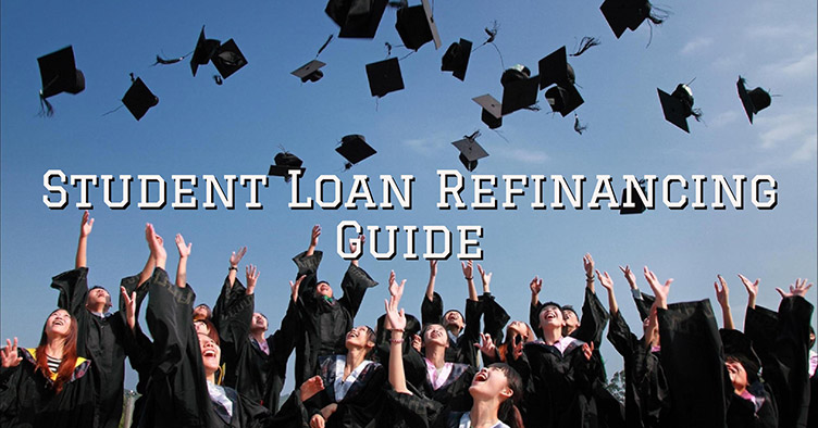 Student Loan Refinancing Guide