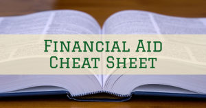 Financial Aid Cheat Sheet