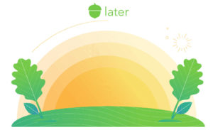 Acorns Later Retirement Savings App